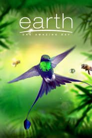 Earth: One Amazing Day streaming vf