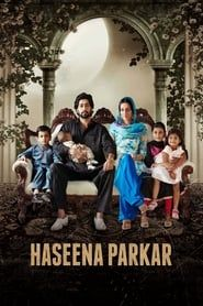 Haseena Parkar streaming vf