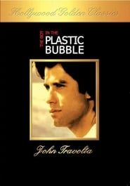 The Boy in the Plastic Bubble streaming vf
