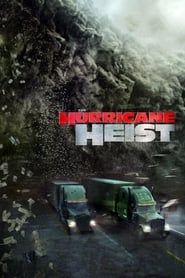 The Hurricane Heist streaming vf