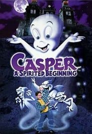 Casper: A Spirited Beginning streaming vf