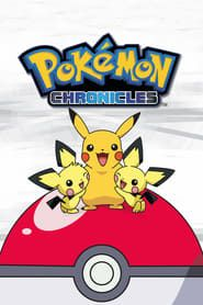 Pokémon Chronicles streaming vf