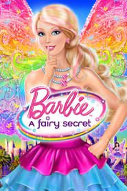 Barbie: A Fairy Secret streaming vf