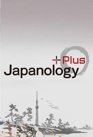 Japanology Plus streaming vf