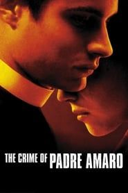 The Crime of Padre Amaro streaming vf