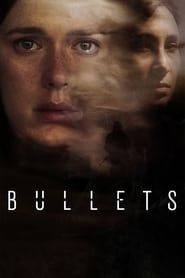 Bullets streaming vf