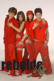 Rebelde Way streaming vf
