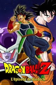 Dragon Ball Z - L'épisode de Bardock streaming vf