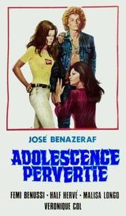 Adolescence pervertie streaming vf