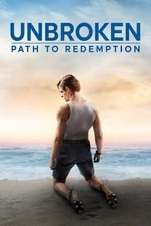 Unbroken: Path to Redemption 2018 film complet
