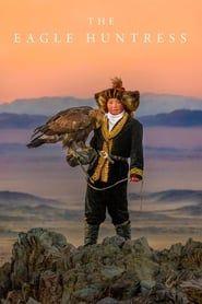 The Eagle Huntress streaming vf