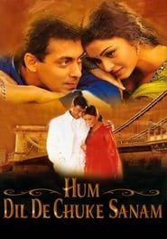 Hum Dil De Chuke Sanam streaming vf