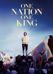 One Nation, One King streaming vf