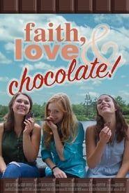 Faith, Love & Chocolate streaming vf