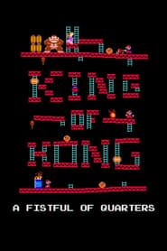 The King of Kong: A Fistful of Quarters streaming vf