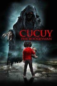 Cucuy: The Boogeyman streaming vf