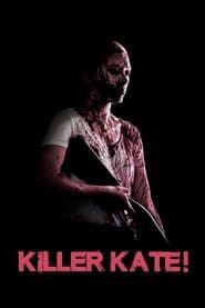Killer Kate! streaming vf