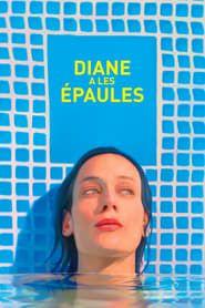 Diane a les épaules  streaming vf