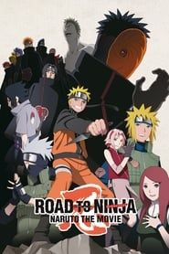 Naruto Shippuden the Movie: Road to Ninja streaming vf
