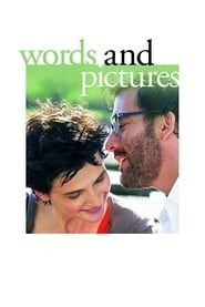 Words and Pictures streaming vf