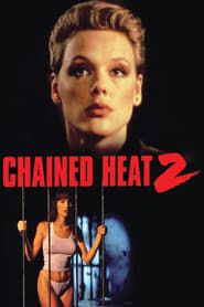 Chained Heat 2 streaming vf