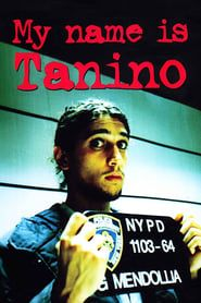 My Name Is Tanino streaming vf