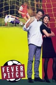 Fever Pitch streaming vf