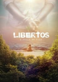 Libertos - O Preço da Vida streaming vf