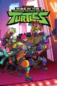 Rise of the Teenage Mutant Ninja Turtles streaming vf