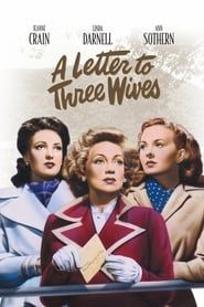 A Letter to Three Wives streaming vf
