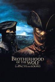 Brotherhood of the Wolf streaming vf