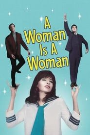 A Woman Is a Woman streaming vf