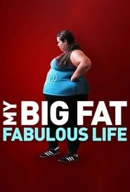My Big Fat Fabulous Life streaming vf