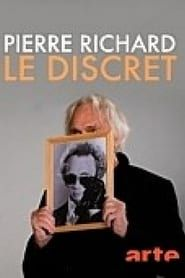 Pierre Richard: Le discret streaming vf