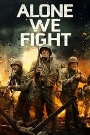 Alone We Fight streaming vf