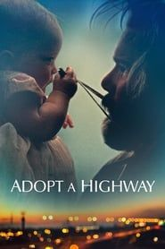 Adopt a Highway streaming vf