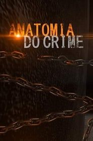 Anatomia do Crime streaming vf