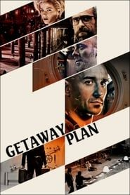 Getaway Plan streaming vf