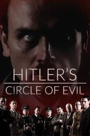 Hitler Et Le Cercle Du Mal streaming vf