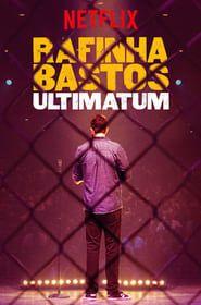 Rafinha Bastos: Ultimatum streaming vf