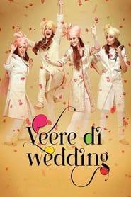 Veere Di Wedding streaming vf