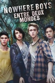 Nowhere Boys : entre deux mondes streaming vf