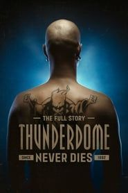 Thunderdome Never Dies streaming vf