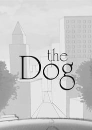 The Dog streaming vf