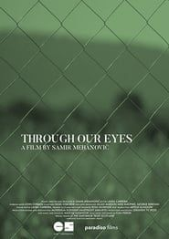 Through Our Eyes streaming vf