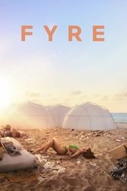FYRE: The Greatest Party That Never Happened streaming vf