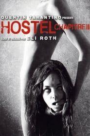 Hostel, chapitre II streaming vf