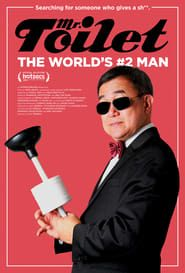 Mr. Toilet: The World's #2 Man streaming vf