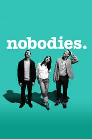 Nobodies streaming vf