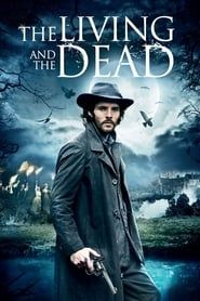 The Living and the Dead streaming vf